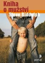 Kniha o mužství by Steve Biddulph