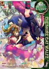 Download Alice in the Country of Clover: Cheshire Cat Waltz, Vol. 01 (Alice in the Country of Clover: Cheshire Cat Waltz, #1)