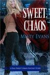 Sweet Chaos (Kali Sweet, #2)