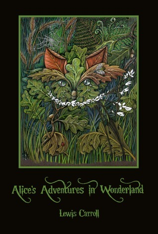 Alice's Adventures in Wonderland / Through the Looking-Glass, and What Alice Found There