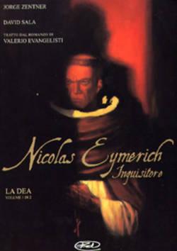 Nicolas Eymerich Inquisitore. La Dea Volume 1