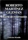 Muerte sin resurrección (Eva Santiago, #1)