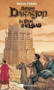 La Tour d'El-Bab (Amos Daragon #5)