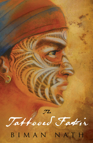The Tattooed Fakir by Biman Nath