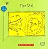 The Vet (Bob Books For Beginning Readers, Set 1)