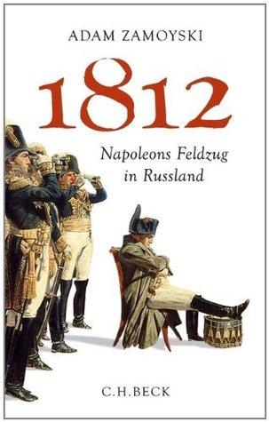 1812 by Adam Zamoyski