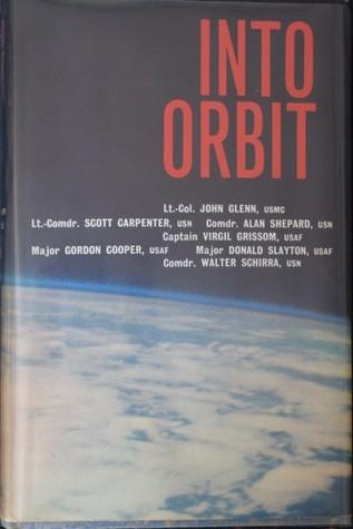 Into orbit: by John Glenn