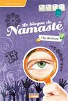 La décision (Le blogue de Namasté, #5)