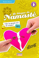 Que le grand cric me croque! (Le blogue de Namasté, #6)