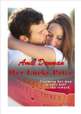 Her Lucky Prize by Amie Denman