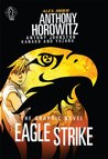 Eagle Strike: The Graphic Novel (Alex Rider: The Graphic Novels, #4)