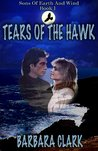 Tears of the Hawk (Sons of Earth and Wind, #1)