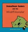 Jonathan James and the Whatif Monster