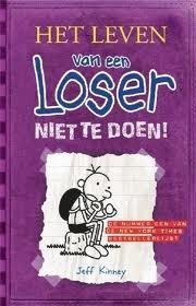 Niet te doen! (Het leven van een Loser, #5)
