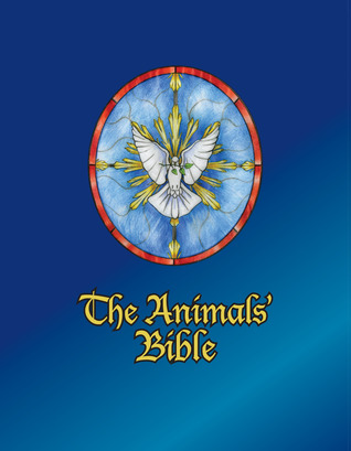 The Animals' Bible by Ian A. Stuart