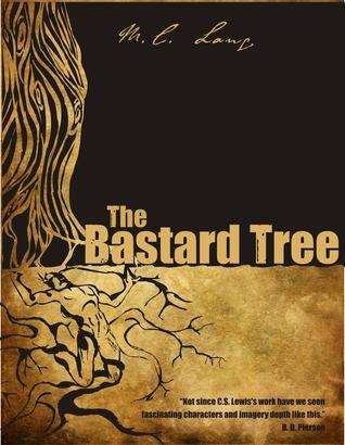 The Bastard Tree by M.C. Lang