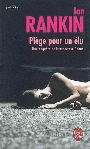Ebook Piège Pour Un Élu by Ian Rankin read!