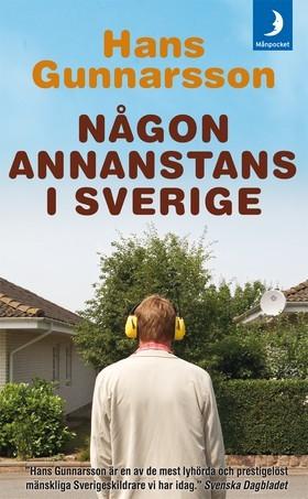 Någon annanstans i Sverige by Hans Gunnarsson