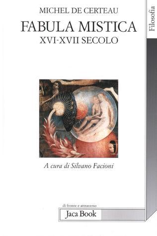 Fabula mistica: XVI-XVII secolo