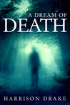 A Dream of Death (Detective Lincoln Munroe, #1)