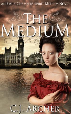 The Medium (Emily Chambers Spirit Medium Trilogy #1)