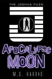Apocalypse Moon (The Joshua Files, #5)