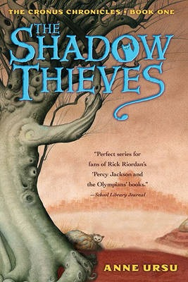 The Shadow Thieves by Anne Ursu