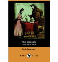 The Bracelets by Maria Edgeworth