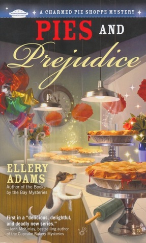 Pies and Prejudice (A Charmed Pie Shoppe Mystery, #1)
