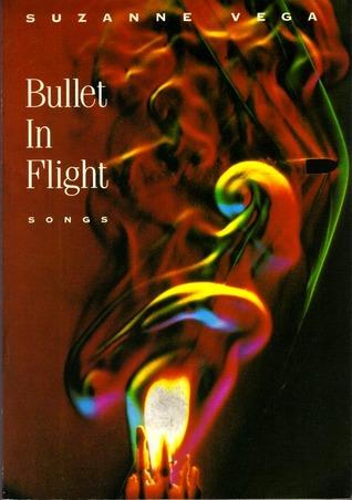 Suzanne Vega: Bullet in Flight