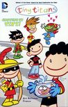Growing Up Tiny! (Tiny Titans, #7)