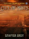 The City of Mists (The Age of Aether)