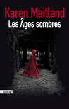 Les Âges sombres by Karen Maitland