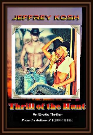 Thrill of the Hunt by Jeffrey Kosh