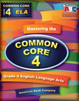 Mastering the Common Core Grade 4 English Language Arts