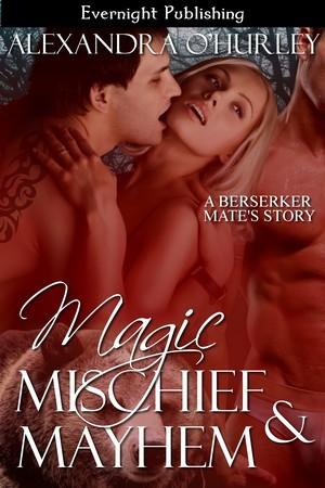 Magic, Mischief, and Mayhem