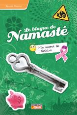 Le secret de Mathieu (Le blogue de Namasté, #10)