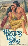 Winter's Love Song (Sweet Medicine's Prophecy, #3)