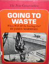 Going To Waste:Where Will All The Garbage Go(The New Conservation Series)