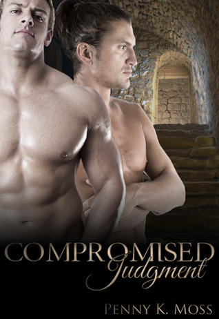 Compromised Judgment by Penny K. Moss