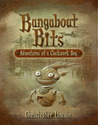 Bangabout Bits: Adventures of a Clockwork Boy