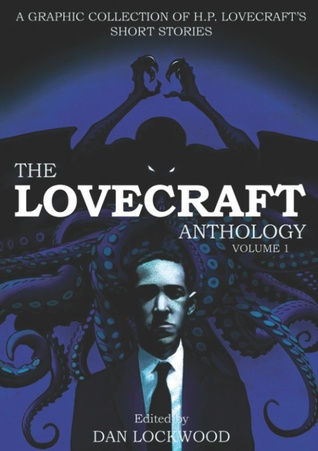 Lovecraft Anthology by H.P. Lovecraft