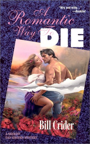 A Romantic Way to Die (Sheriff Dan Rhodes #11)