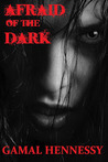 Afraid of the Dark (Sex and Violence)