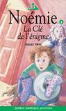 La Clé de l'énigme (Noémie, #3)