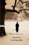 Sinfonia Leningrado by Sarah Quigley