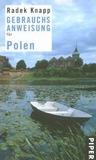 Gebrauchsanweisung für Polen by Radek Knapp