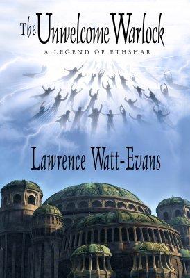 The Unwelcome Warlock by Lawrence Watt-Evans