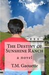 The Destiny of Sunshine Ranch