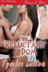 Download The Reluctant Dom (Suncoast Society, #4)